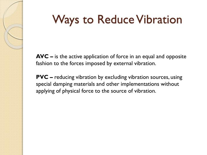 Ways to Reduce Vibration
