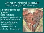 alterazioni minzionali e sessuali post chirurgia del colon retto6