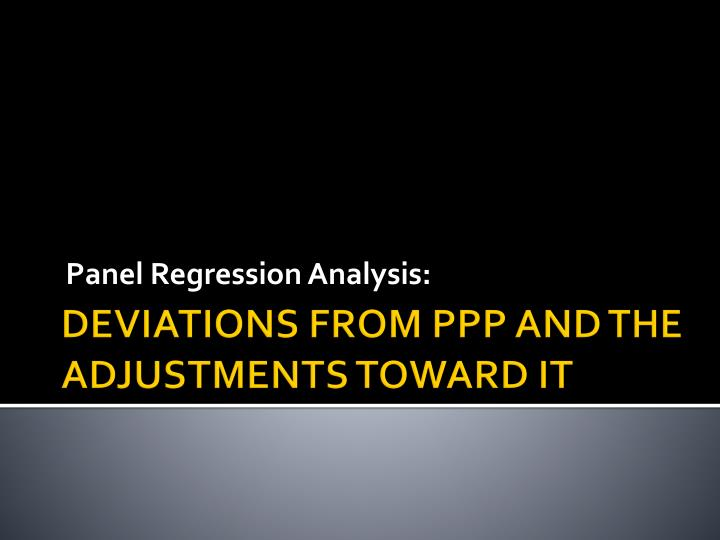 Panel Regression Analysis: