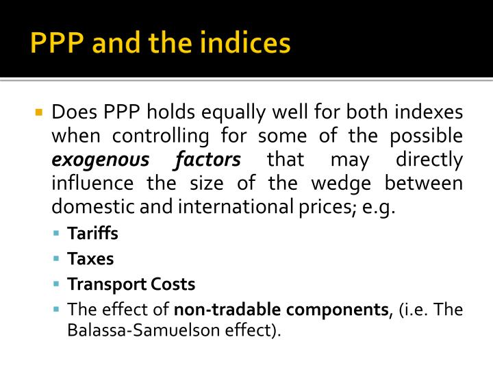 PPP and the indices