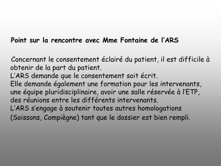 Point sur la rencontre avec Mme Fontaine de l'ARS