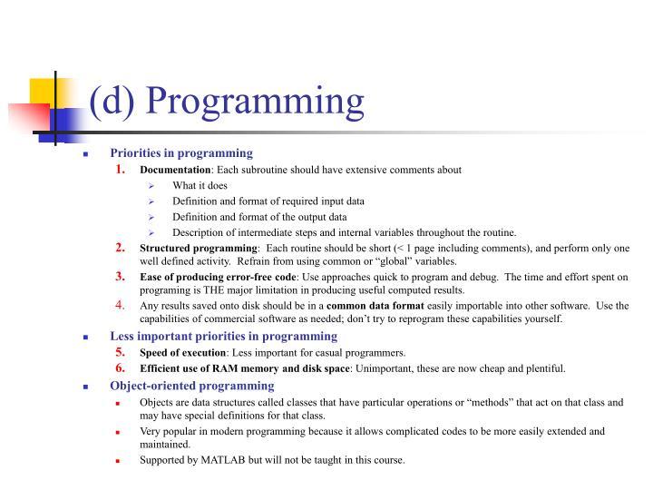 (d) Programming