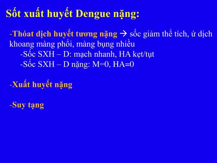Sốt xuất huyết Dengue nặng: