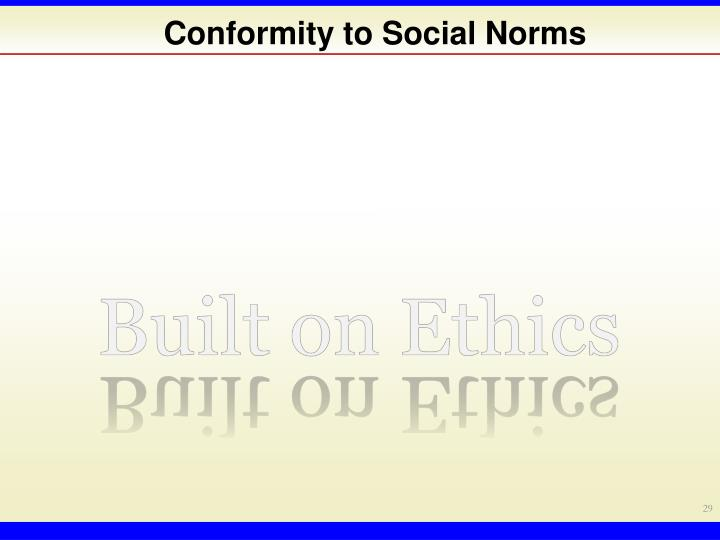 Conformity to Social Norms