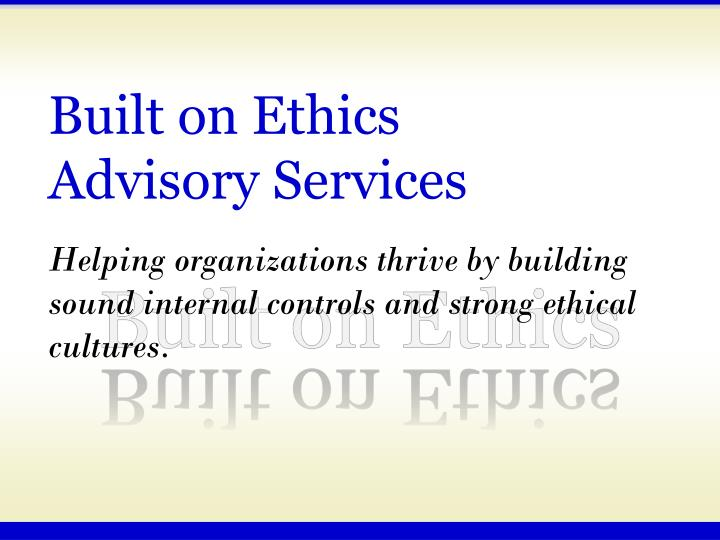 Built on Ethics