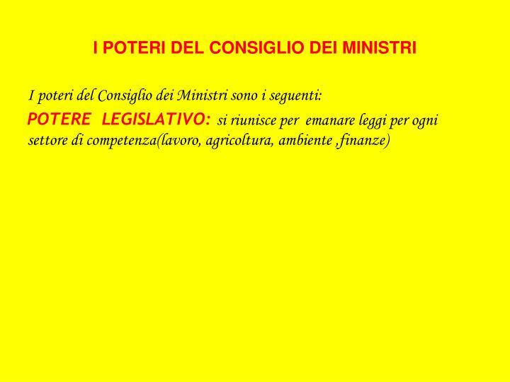 I POTERI DEL CONSIGLIO DEI MINISTRI