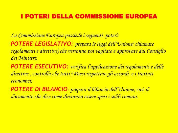 I POTERI DELLA COMMISSIONE EUROPEA