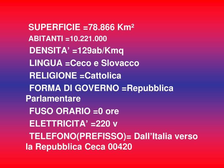SUPERFICIE =78.866 Km²