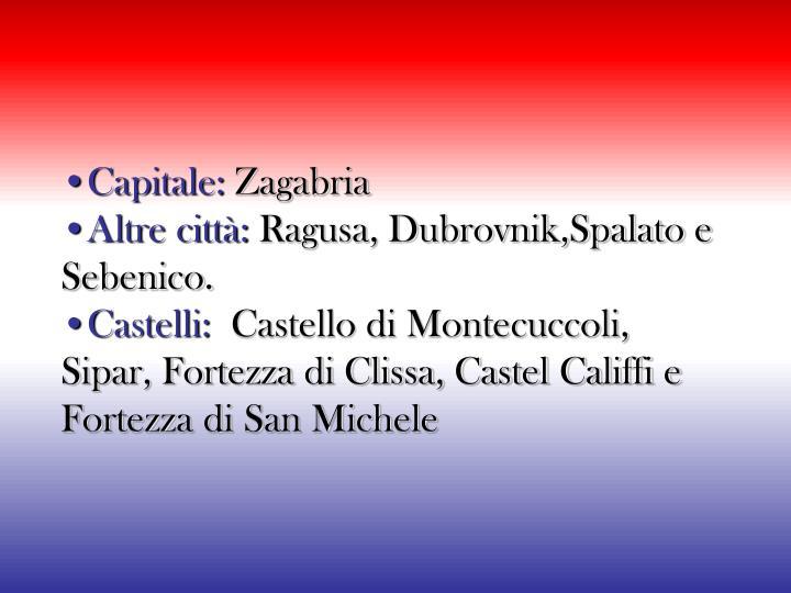 •Capitale: