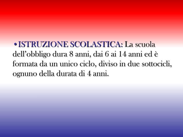 •ISTRUZIONE SCOLASTICA: