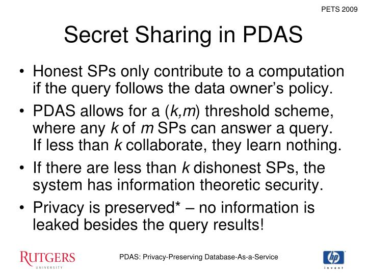 Secret Sharing in PDAS