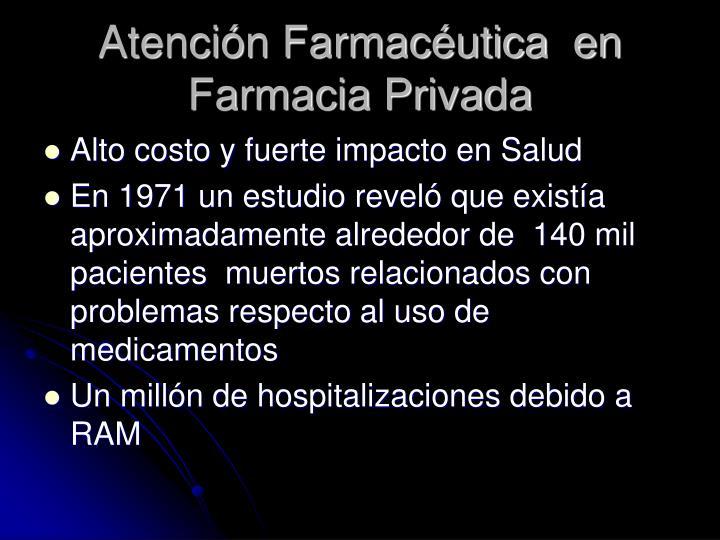 Atención Farmacéutica  en Farmacia Privada