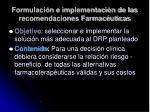 formulaci n e implementaci n de las recomendaciones farmac uticas