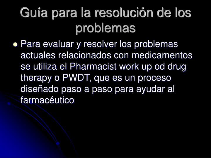 Guía para la resolución de los problemas