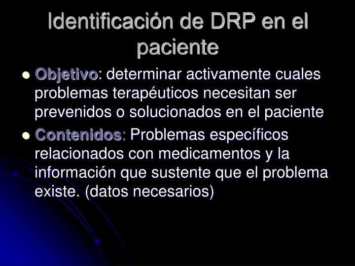 Identificación de DRP en el paciente