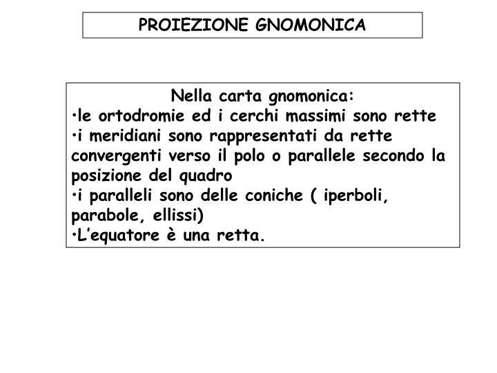 PROIEZIONE GNOMONICA