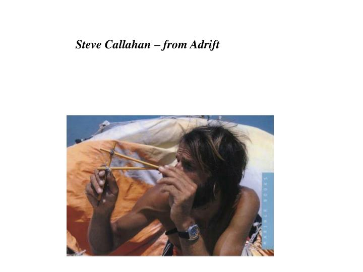 Steve Callahan – from Adrift