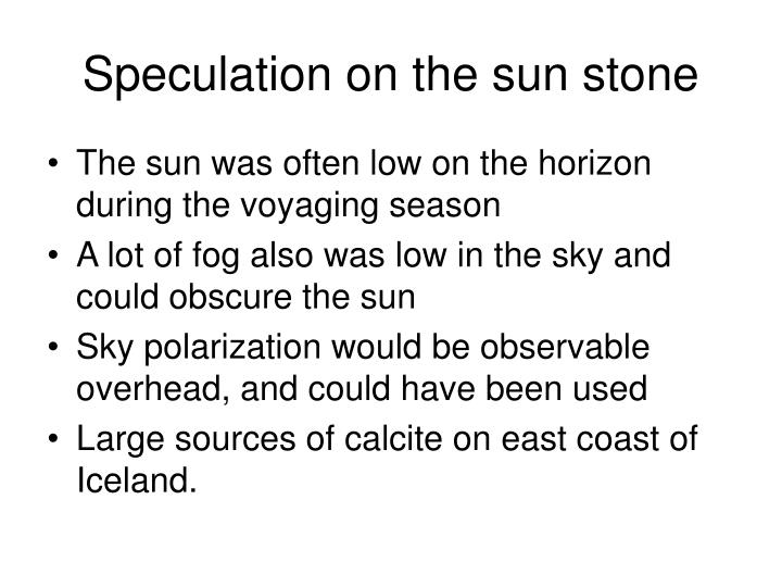 Speculation on the sun stone