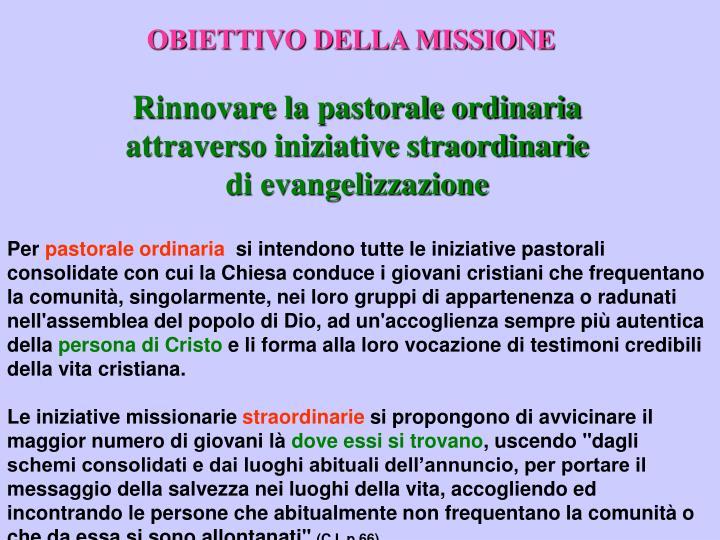 OBIETTIVO DELLA MISSIONE