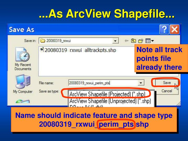 ...As ArcView Shapefile...