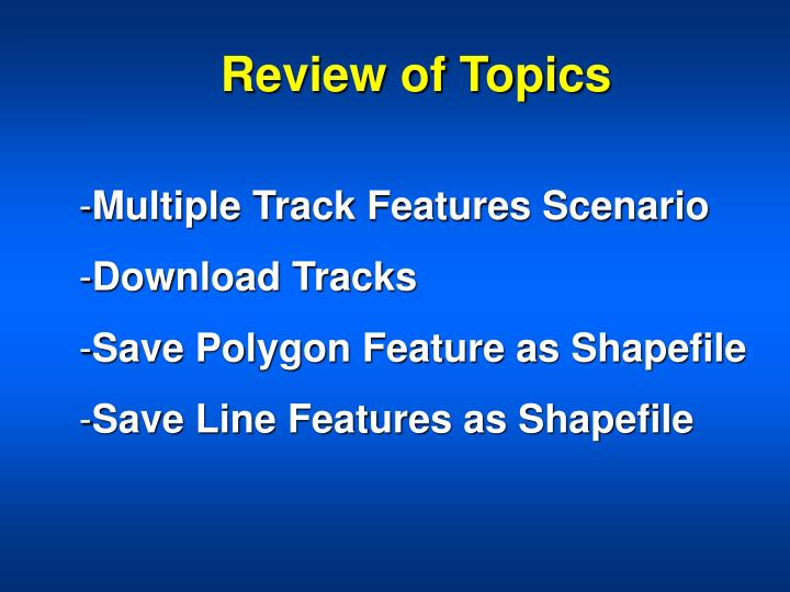 Review of Topics