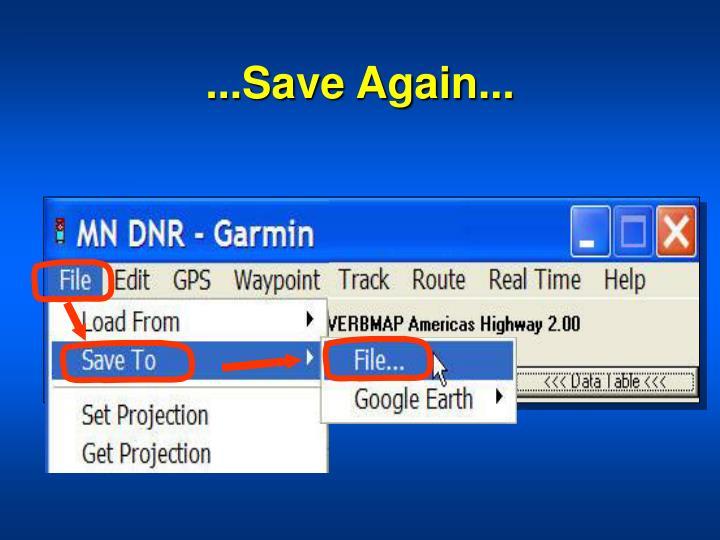 ...Save Again...