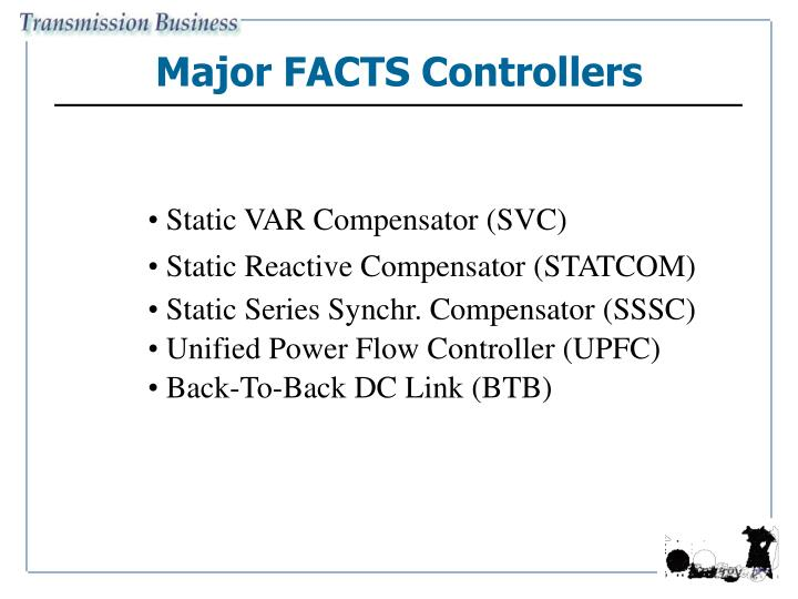Major FACTS Controllers