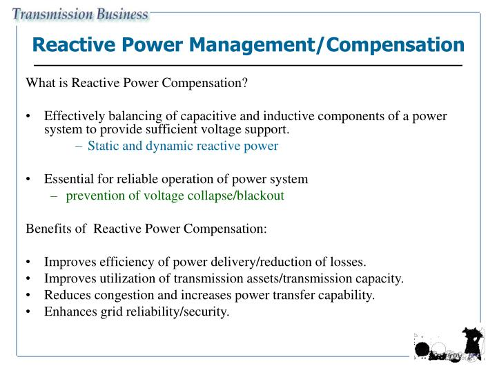 Reactive Power Management/Compensation