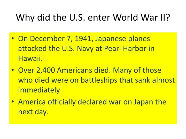 Why did the u s enter world war ii