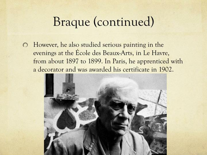 Braque (continued)