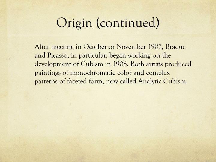 Origin (continued)