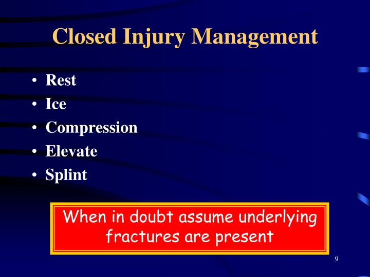 Closed Injury Management