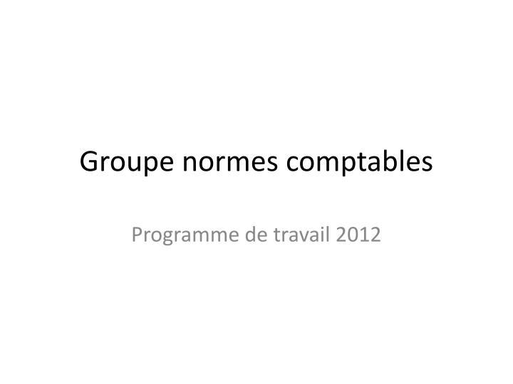 groupe normes comptables