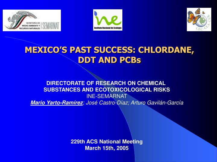 M exico s past success chlordane ddt and pcbs