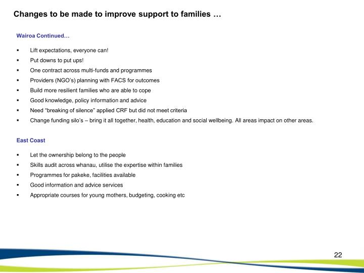 Changes to be made to improve support to families …