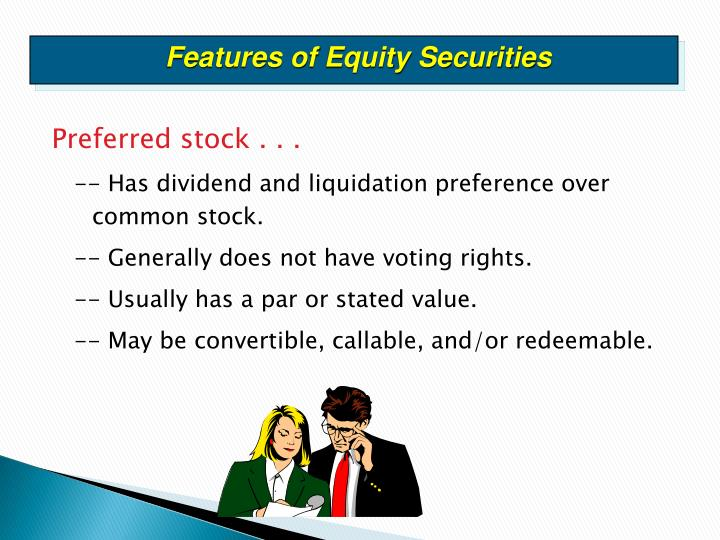 Features of Equity Securities