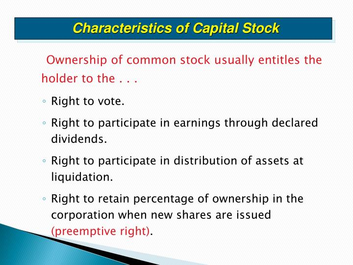 Characteristics of Capital Stock