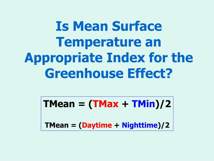 Is Mean Surface Temperature an Appropriate Index for the Greenhouse Effect?