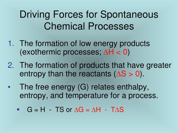 Driving Forces for Spontaneous Chemical Processes
