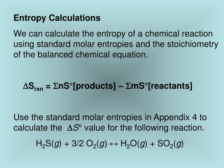Entropy Calculations