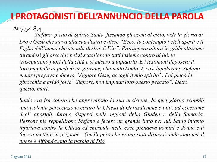 I PROTAGONISTI DELL'ANNUNCIO DELLA PAROLA