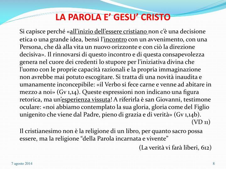LA PAROLA E' GESU' CRISTO