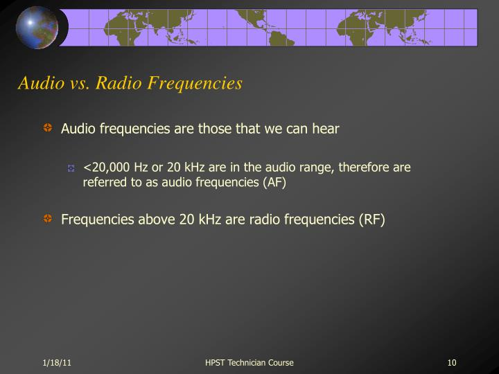 Audio vs. Radio Frequencies