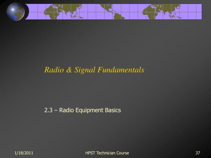 Radio & Signal Fundamentals