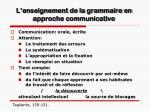 l enseignement de la grammaire en approche communicative