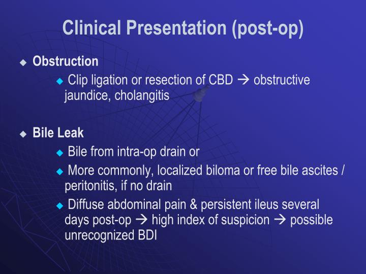 Clinical Presentation (post-op)