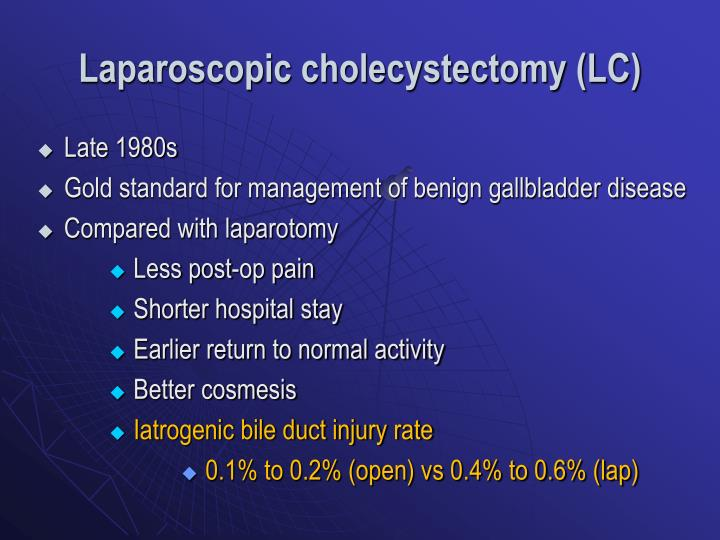 Laparoscopic cholecystectomy (LC)