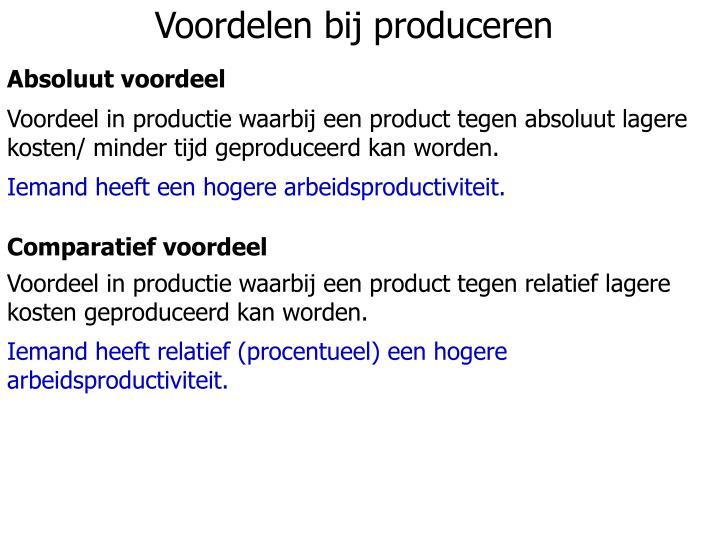 Voordelen bij produceren