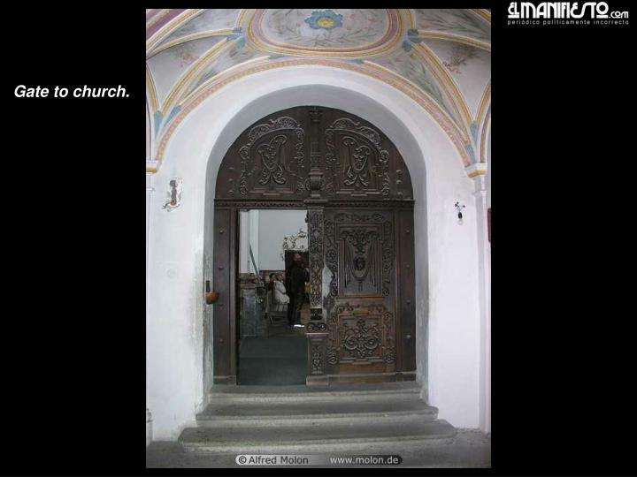 Gate to church.