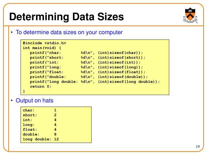 Determining Data Sizes